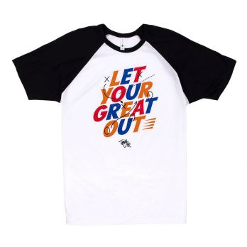 Let Your Great Out Unisex Raglan Tee